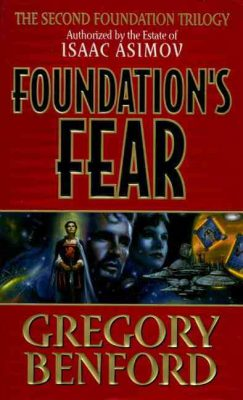 Foundation's Fear, by Gregory Benford