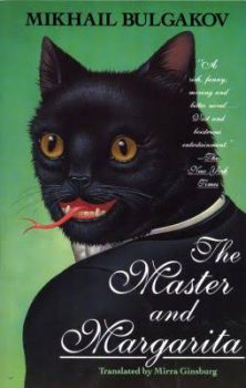 The Master and Margarita, by Mikhail Afanasevich Bulgakov