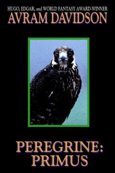 Peregrine: Primus, by Avram Davidson
