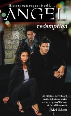 Angel: Redemption, by Mel Odom