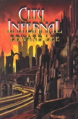 City Infernal, by Edward Lee