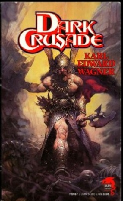 Dark Crusade, by Karl Edward Wagner