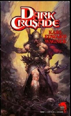 Dark Crusade, by Karl Edward Wagner