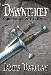 dawn-thief-by-james-barclay cover