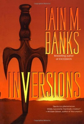 Inversions, by Iain M. Banks