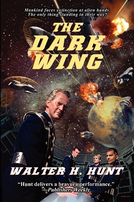 The Dark Wing, by Walter H. Hunt