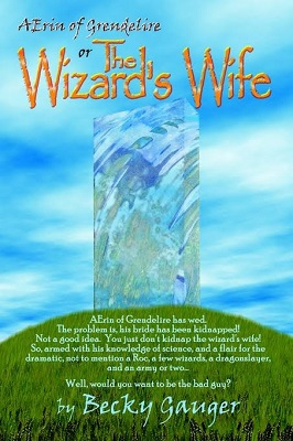 The Wizard's Wife, by Becky Gauger
