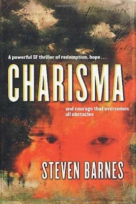 Charisma, by Steven Barnes