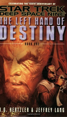 DS9: Left Hand of Destiny, Book 1 & 2, by Jeffrey Lang, J. G. Hertzler