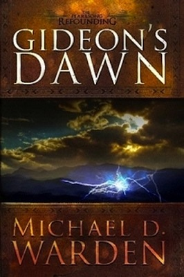 Gideon's Dawn, by Michael D. Warden