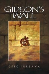 gideons-wall-by-greg-kurzawa cover