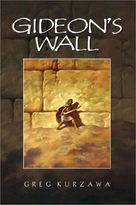 Gideon's Wall, by Greg Kurzawa