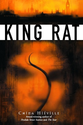 King Rat, by China Mieville