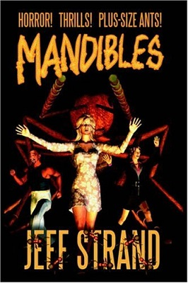 Mandibles, by Jeff Strand