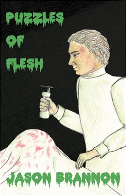 Puzzles of Flesh, by Jason Brannon