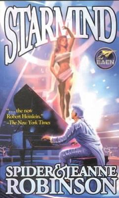 Starmind, by Spider Robinson, Jeanne Robinson