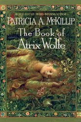 the-book-of-atrix-wolfe-by-patricia-mckillip cover