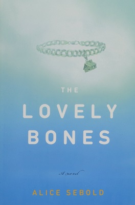 The Lovely Bones, by Alice Sebold