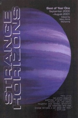 Best of Strange Horizons: Year One, edited by Mary Anne Mohanraj