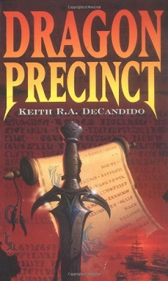 Dragon Precinct, by Keith R.A. DeCandido