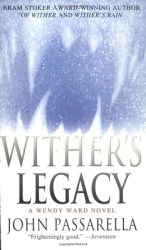 Wither's Legacy, by John Passarella book cover