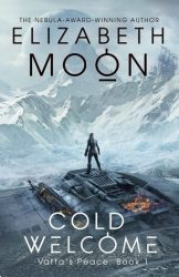 Cold Welcome, by Elizabeth Moon book cover