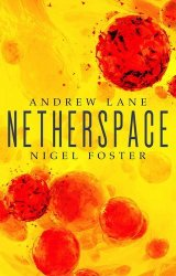 Netherspace, by Andrew Lane and Nigel Foster book cover