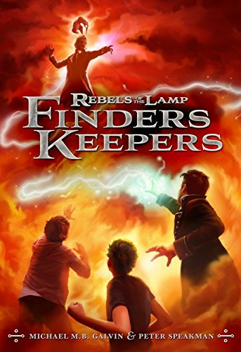 Rebels of the Lamp (Book 2), Finders Keepers, by Peter Speakman and Michael M. B. Galvin