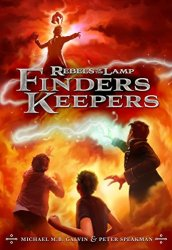 Rebels of the Lamp (Book 2), Finders Keepers, by Peter Speakman and Michael M. B. Galvin book cover