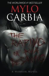 The Raping of Ava DeSantis, by Mylo Carbia book cover