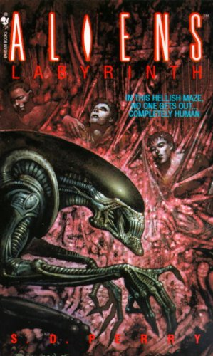 Aliens: Labyrinth, by S. D. Perry
