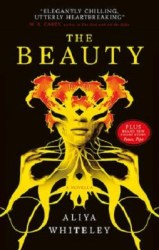 The Beauty, by Aliya Whiteley book cover