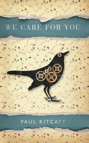 We Care For You, by Paul Kitcatt