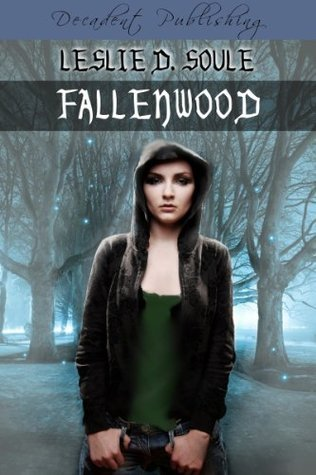 Fallenwood, by Leslie Soule