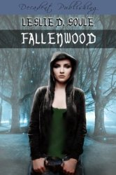 Fallenwood, by Leslie Soule book cover