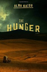 The Hunger, by Alma Katsu book cover