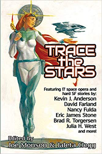 Trace the Stars Edited by Joe Monson and Jaleta Clegg