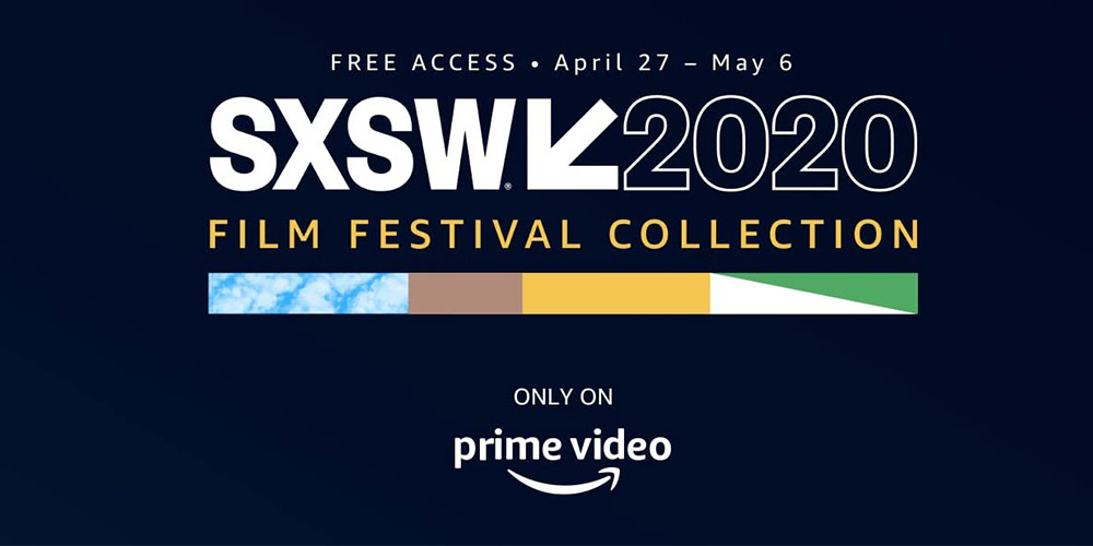SXSW - Movie Mondays: Safer at Home Edition | SXSW on Prime