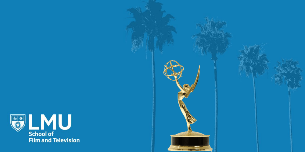lmu background x emmy 1000x500 1 - The 2020 List of SFTV Alumni Nominated for Emmys (or Working on Emmy-Nommed Shows)