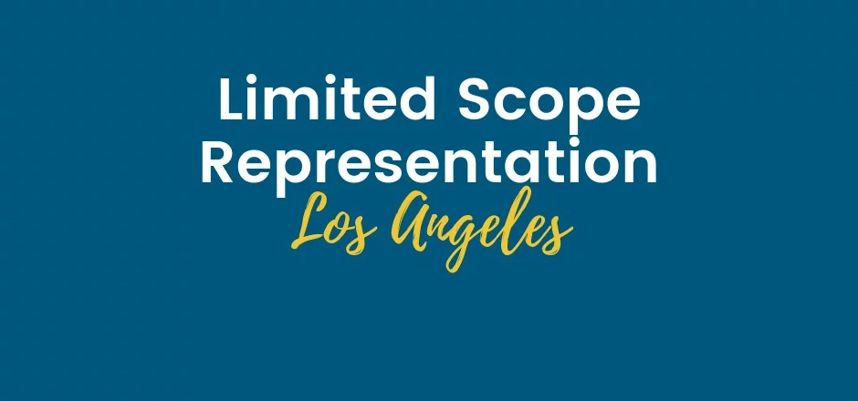 Limited Scope Representation Los Angeles