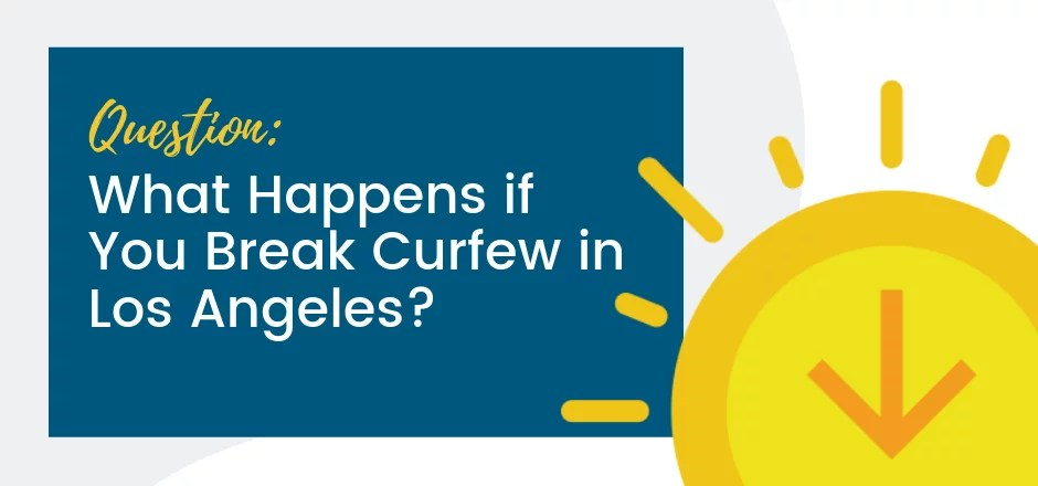 Curfew Laws in Los Angeles