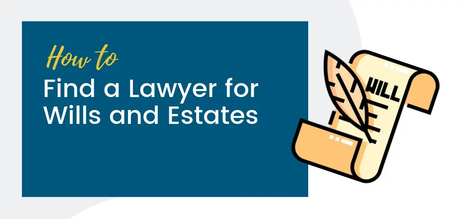 how to find a lawyer for wills and estates