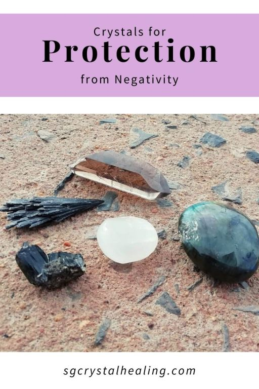 Crystals for Protection from Negativity