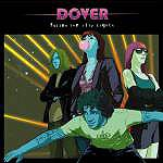 Dover - Follow The City Lights