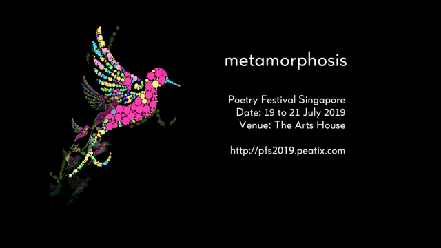 Poetry Festival Singapore 2019 - 'Metamorphosis'