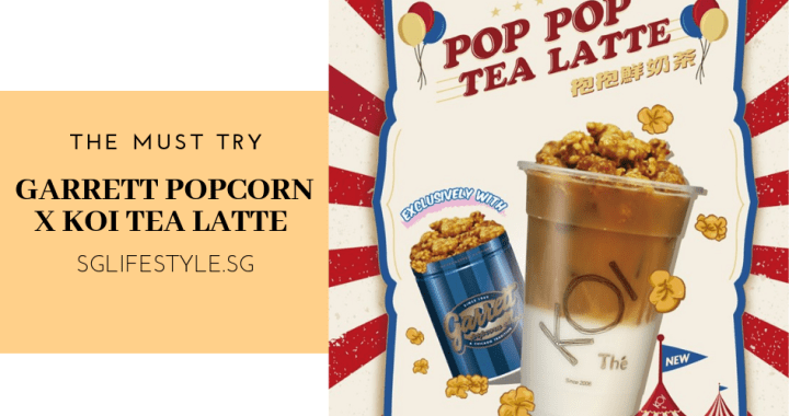 THE NEW MUST TRY: GARRETT POPCORN X KOI TEA LATTE!