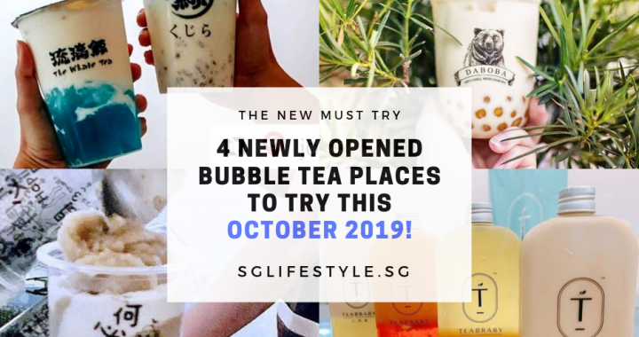 4 NEWLY OPENED BUBBLE TEA PLACES TO TRY THIS OCTOBER 2019!