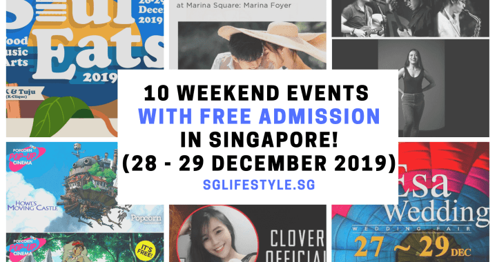 What to Do in Singapore: 10 WEEKEND EVENTS with FREE ADMISSION (28 – 29 December 2019)