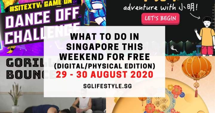 What to Do in Singapore this Weekend For FREE on 29 – 30 August 2020!