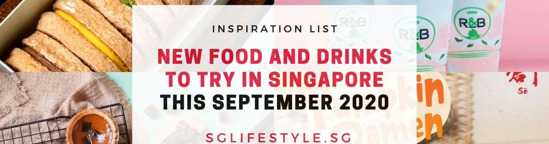 new food drinks singapore september 2020